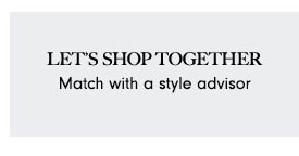 Match with a Style Advisor